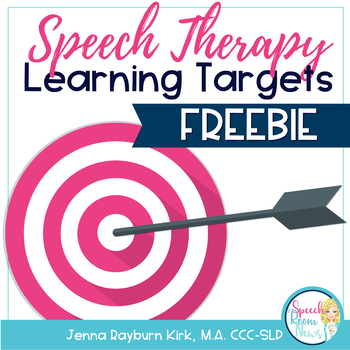 Speech Therapy Learning Targets FREEBIE