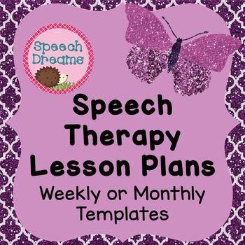 Speech Therapy Lesson Plan Template Weekly Or Monthly Templates