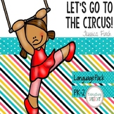 """Speech-Language Pack: """"Let's Go to the Circus!"""""""