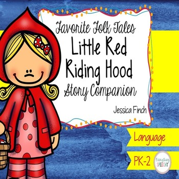 Story Companion: Little Red Riding Hood