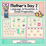 Speech Therapy Mother's Day 2: Language, Articulation, & Social Pragmatics