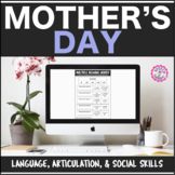 Speech Therapy Mother's Day: Language, Articulation & Social Pragmatics