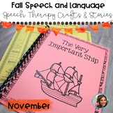 November Speech Therapy: Thanksgiving Crafts and Stories f