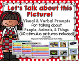 Speech Therapy PROMPTS/ PICTURES Describing Talking about people animals things