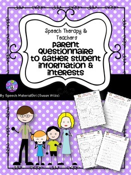 Speech Therapy Parent Questionnaire gather information interests form