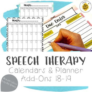 Speech Therapy Planner Calendars & EDITABLE Pages 18-19