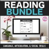 Reading Bundle: Lang, Artic, & Social Skills Distance Learning