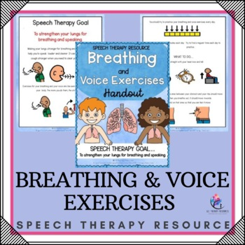 Speech Therapy Resource - Breathing & Voice Exercises (strengthern lungs)