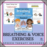Speech Therapy Language Resource  - Breathing & Voice Exercises