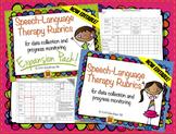 Speech Therapy Rubrics BUNDLE {data tracking and progress monitoring}