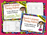 Speech Therapy Rubrics BUNDLE {data tracking and progress