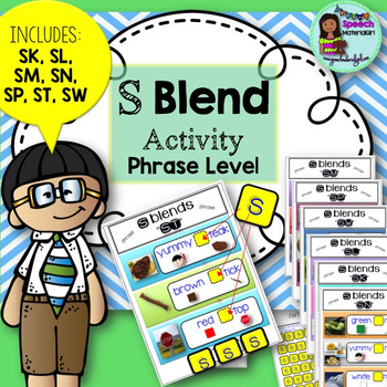 Speech Therapy S BLEND Phrase SK SL SM SN SP ST SW Basic Level Articulation