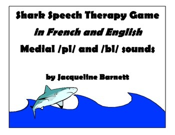 Speech Therapy Shark Game- Medial /pl/ & /bl/ -- In French