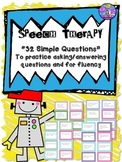 Speech Therapy Simple Questions for fluency, intelligibility, eye contact