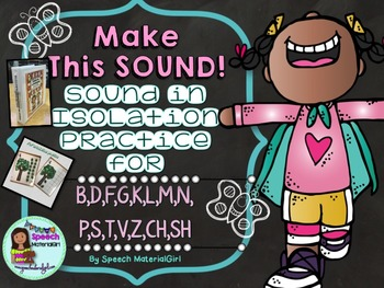 Speech Therapy Sound in Isolation Practice BUNDLE Apraxia CAS Articulation