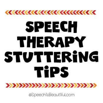 Speech Therapy Stuttering Tips: Things to do when you get stuck