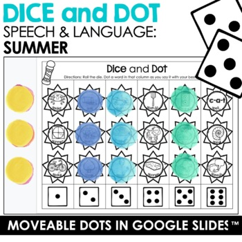 Speech Therapy Summer: Dice and Dot For Speech & Language