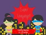 Speech Therapy- Super Language!