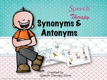 Speech Therapy Synonyms & Antonyms Bundle
