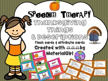 Speech Therapy Thanksgiving Vocabulary picture flash cards attributes describe