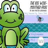 """Story Companion: """"The Big Wide-Mouthed Frog"""""""