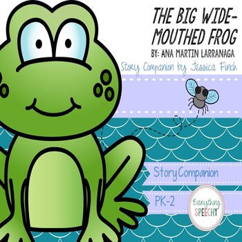 Story Companion: The Big Wide-Mouthed Frog