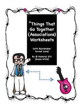 Speech Therapy Things That Go Together ASSOCIATIONS Worksheets Boardmaker Autism