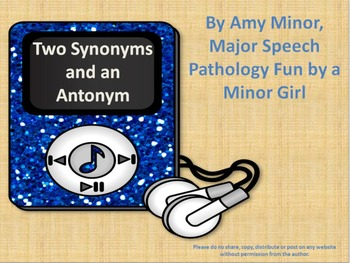 Speech Therapy: Two Synonyms and an Antonym