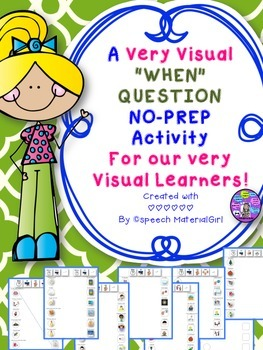 Speech Therapy WH-Question WHEN Visual Approach Autism No Prep Worksheets