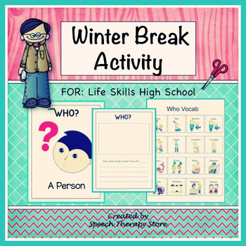 Speech Therapy WH Questions Winter Break Activity Life Skills High School