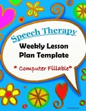 Speech Therapy Lesson Plan Template for Weekly Lessons- Fillable