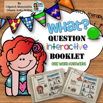 Speech Therapy Wh-Questions WHAT Interactive Booklet Autism Visual Learners