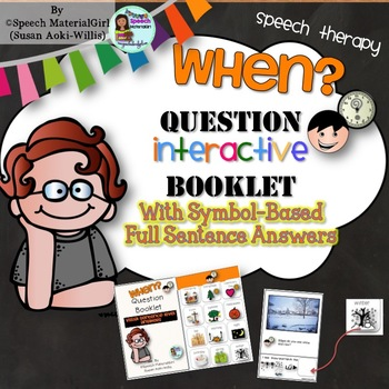 Speech Therapy Wh-Questions WHEN Interactive Booklet Autism FULL SENTENCE