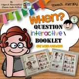 Speech Therapy Wh-Questions WHEN Interactive Booklet Autism Visual Learners