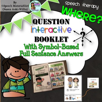 Speech Therapy Wh-Questions WHERE Interactive Booklet Autism FULL SENTENCE