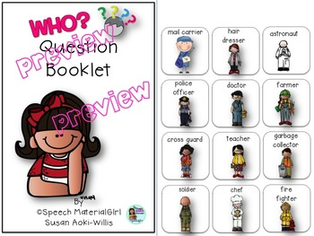 Speech Therapy Wh-Questions WHO Interactive Booklet Autism Visual Learners