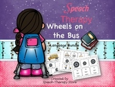 Speech Therapy Wheels on the Bus Language