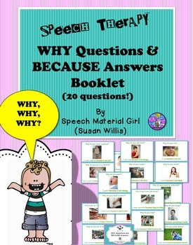 Speech Therapy Why Question Because Answers Booklet Pictures & Sentences
