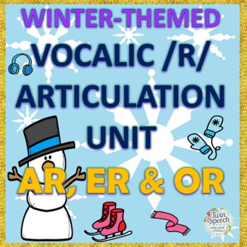 Speech Therapy: Winter Postvocalic /R/ Articulation Packet - OR, ER, & AR