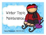 Speech Therapy Winter Topic Maintenance