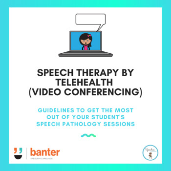 Speech Therapy by Webcam: Guidelines for Families