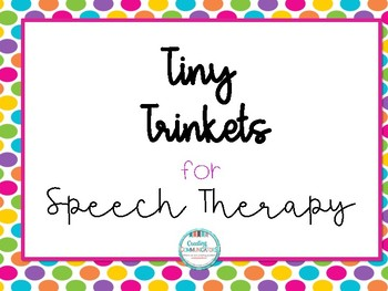 Tiny Trinkets Speech Companion