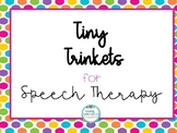Tiny Trinkets Speech Companion