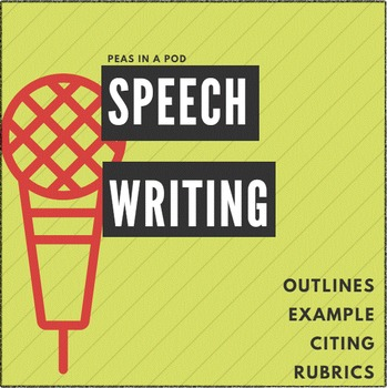 speech writing public speaking outlines rubrics by peas in a pod