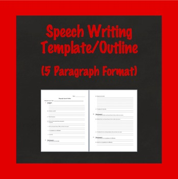 Speech Writing Template, Speech Outline, Biography Speech, 5 Paragraph Format
