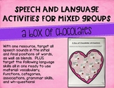 Speech and Language Activities for Mixed Groups: A Box of Chocolates
