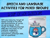 Speech and Language Activities for Mixed Groups: A Cup of Hot Chocolate