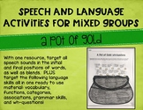 Speech and Language Activities for Mixed Groups: A Pot of Gold