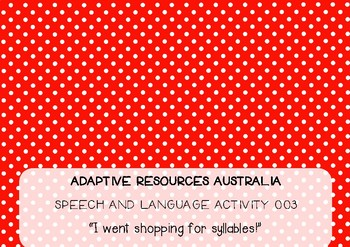 Speech and Language Activity 003 ~ Shopping for Syllables