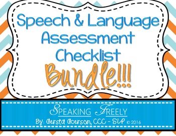 Speech and Language Assessment Checklist: BUNDLE
